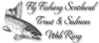 The Fly Fishing Scotland Trout and Salmon Web Ring